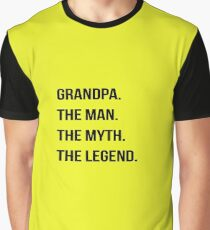 Grandpa. The Man. The Myth. The Legend Graphic T-Shirt