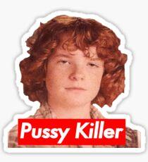 Pussy Killer Sticker