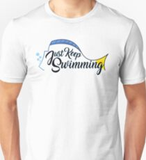 Dory, Just Keep Swimming! T-Shirt