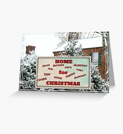 """Home for Christmas""... Christmas Card Greeting Card"