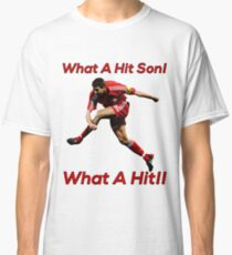 What A Hit Son!! Classic T-Shirt