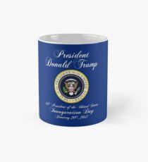 Präsident Donald J. Trump Einweihungstag 2017 Tasse