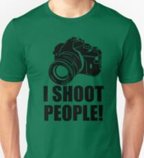 I Shoot People T-Shirt Funny Photographer TEE Camera Photography Digital Photo Unisex T-Shirt