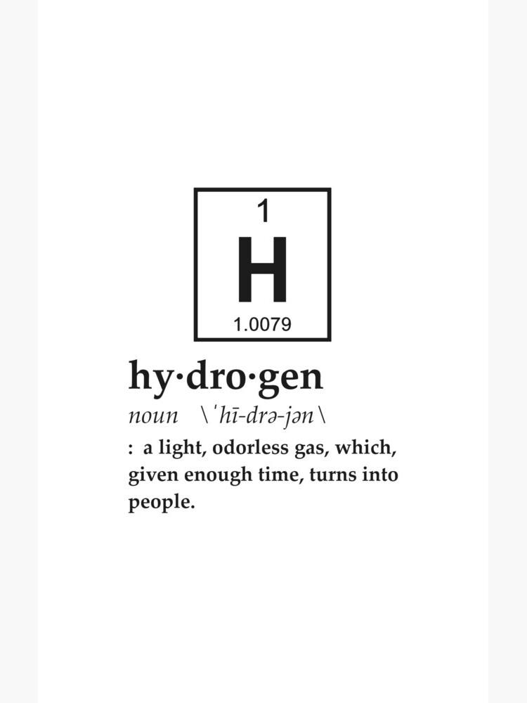 Anthropomorphic Definition of Hydrogen by TheShirtYurt