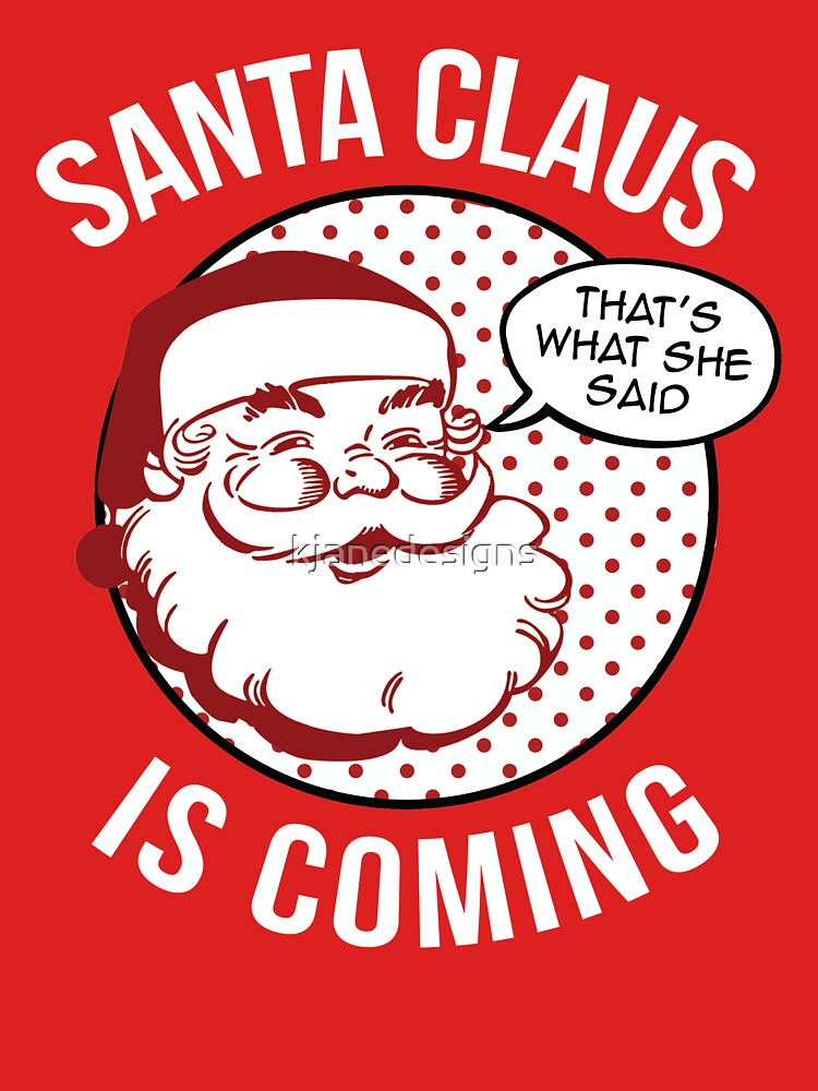 Santa Claus Is Coming | Unisex T-Shirt