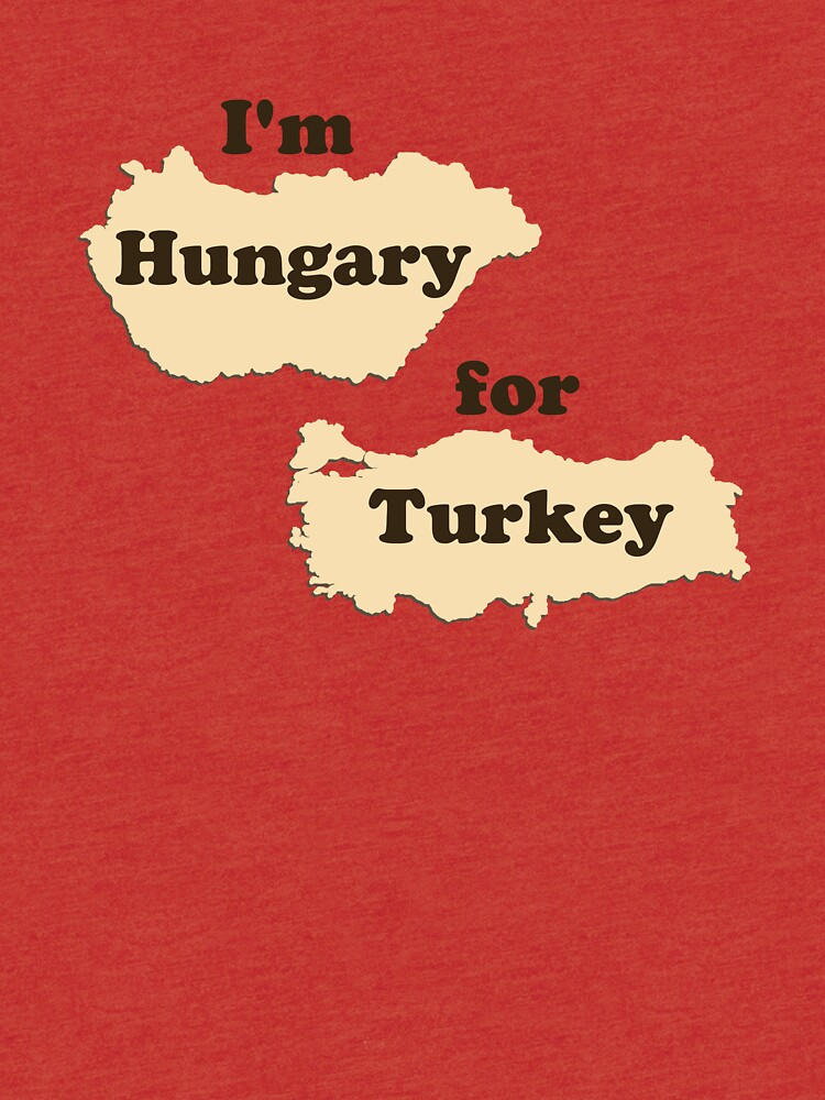 403b30745 I'm Hungary For Turkey (Hungry for Thanksgiving!)