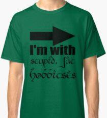 Stupid, Fat Hobbitses Classic T-Shirt