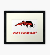 Who's Tuning Who Red Framed Print