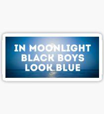 """in moonlight, black boys look blue"" Sticker"