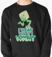 Peridot: I wear what i WANT Pullover