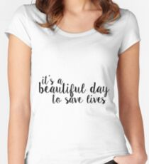 its a beautiful day to save lives - black Women's Fitted Scoop T-Shirt