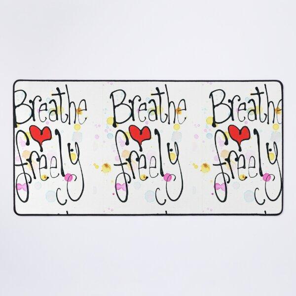 Breathe Freely! Desk Mat