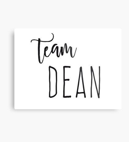 Team Dean Metal Print