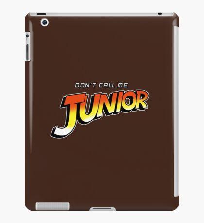 Don't Call Me Junior iPad Case/Skin