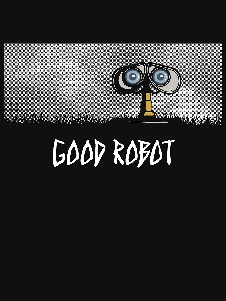 Good Robot | Unisex T-Shirt