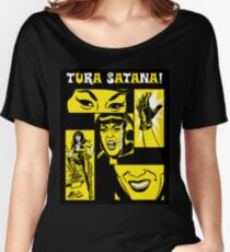 Tura Satana! Women's Relaxed Fit T-Shirt