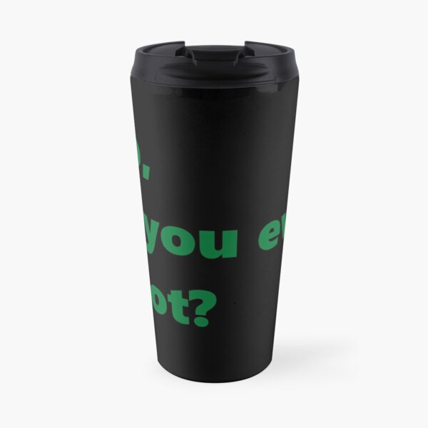 Bro, do you even Pivot? Travel Mug