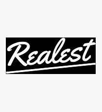 Realest - White Photographic Print