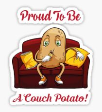 Proud To Be A Couch Potato Lazy t shirt Sticker