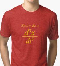 Don't Be A Jerk Math Equation Tri-blend T-Shirt