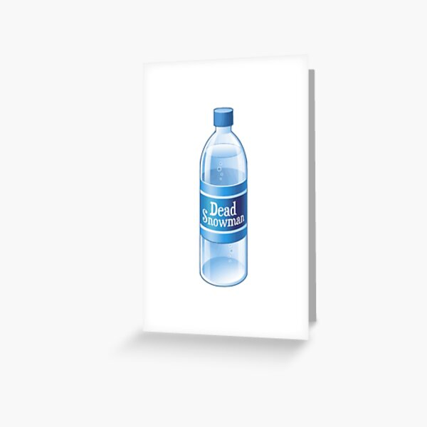 Dead Snowman Melted Bottled Water Greeting Card