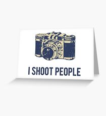 Bad taste greeting cards redbubble i shoot people photography camera greeting card m4hsunfo