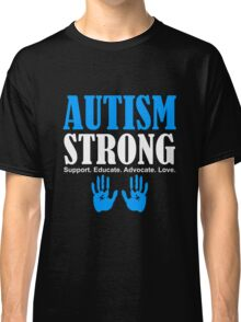 Autism Strong Support white Classic T-Shirt