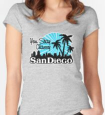 You Stay Classy San Diego Women's Fitted Scoop T-Shirt