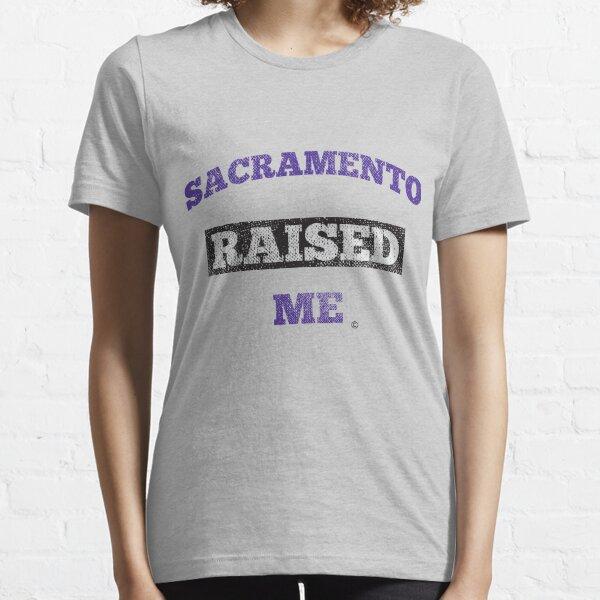 Sacramento Raised Me Essential T-Shirt