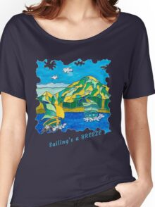 SAIL BOATS OCEAN ART FUNNY QUOTE SAILING'S A BREEZE Women's Relaxed Fit T-Shirt