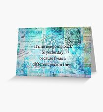 Alice in wonderland whimsical quote Greeting Card