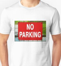 Closeup on red NO PARKING sign Unisex T-Shirt