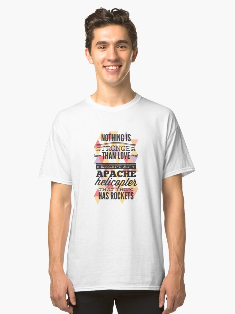 Nothing Is Stronger Than Love Classic T-Shirt Front
