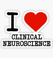 I Love Clinical Neuroscience Sticker