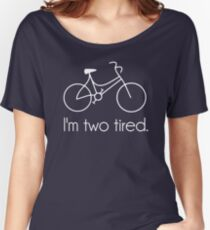 I'm Two Tired Too Tired Sleepy Bicycle Women's Relaxed Fit T-Shirt