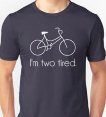 I'm Two Tired Too Tired Sleepy Bicycle Slim Fit T-Shirt