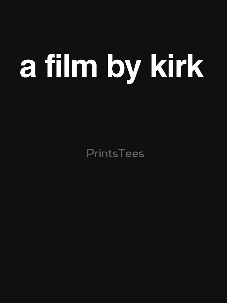 A Film By Kirk - Gilmore Girls Reboot | Classic T-Shirt