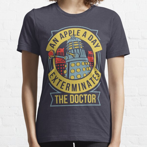 An Apple A Day Exterminates The Doctor Essential T-Shirt