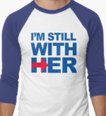 I'm Still With HER T-Shirt