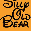 silly old bear 3 by Thelittlelord