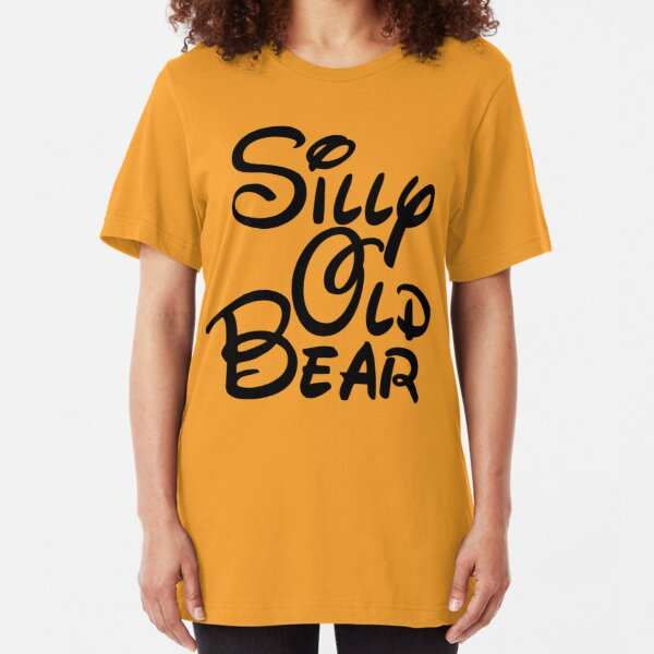 silly old bear 3 Slim Fit T-Shirt