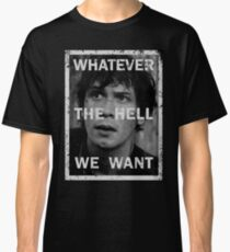 Bellamy - The 100 - Whatever the hell we want Classic T-Shirt