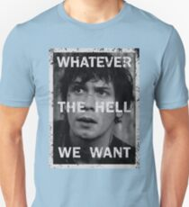 Bellamy - The 100 - Whatever the hell we want T-Shirt
