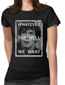 Bellamy - The 100 - Whatever the hell we want Womens Fitted T-Shirt