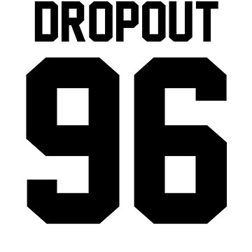 Dropout '96 - Jersey Tee  by jezzhands