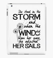 She stood in the storm...beautiful quote iPad Case/Skin