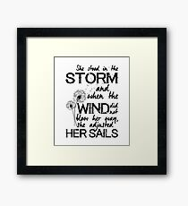 She stood in the storm...beautiful quote Framed Print