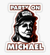 Party on, Michael! Sticker