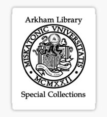 Miskatonic University - Arkham Library Special Collections Sticker