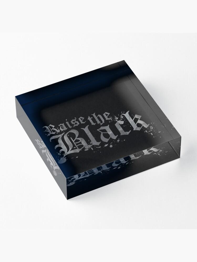 Alternative Ansicht von Raise the Black Acrylblock